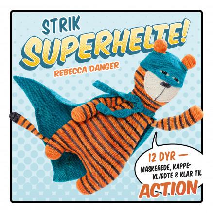 Image of   Strik superhelte! - Bog af Rebecca Danger