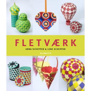 Fletværk - Bog af Lene og Anna Schepper