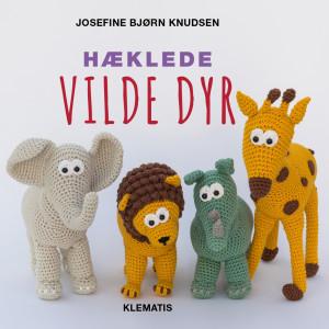 Hæklede vilde dyr - Bog af Josefine Bjørn Knudsen