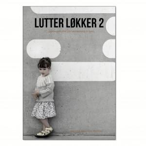 Lutter Løkker 2 - Bog af Jeanette Bøgelund Bentzen
