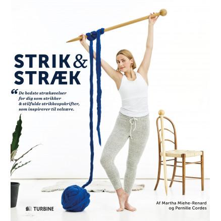 Image of   Strik & Stræk - Bog af Martha Miehe-Renard & Pernille Cordes