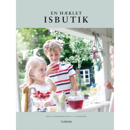Image of   En hæklet isbutik - Bog af Heidi B. Johannesen & Pia H. H. Johannesen