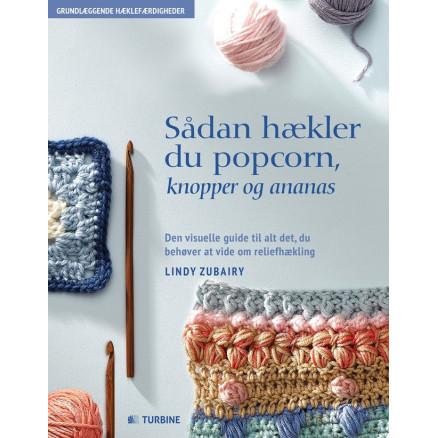 Image of   Sådan hækler du popcorn, knopper & ananas - Bog af Lindy Zubairy