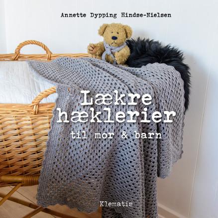 Image of   Lækre hæklerier til mor & barn - Bog af Annette Dypping Hindse-Nielsen