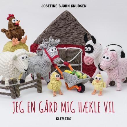 Image of   Jeg en gård mig hækle vil - Bog af Josefine Bjørn Knudsen