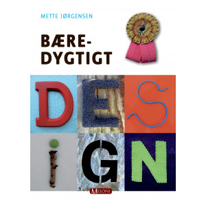 Bæredygtigt Design - Bog af Mette Jørgensen