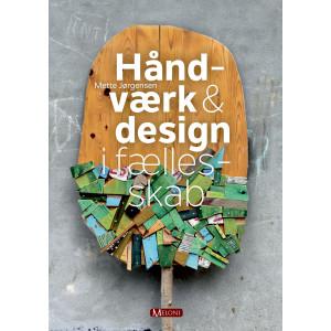 Håndværk & design i fællesskab - Bog af Mette Jørgensen