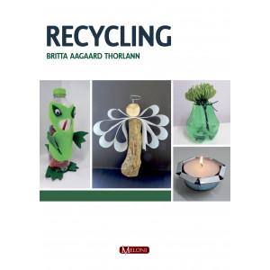 Recycling - Bog af Britta Aagaard Thorlann