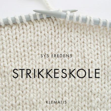 Image of   Strikkeskole - Bog af Sys Fredens