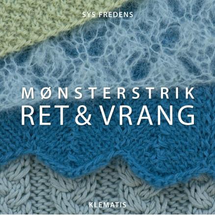 Image of   Mønsterstrik - Ret og Vrang - Bog af Sys Fredens