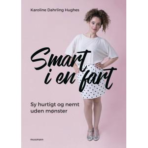 Smart i en fart - Bog af Karoline Dahrling Hughes