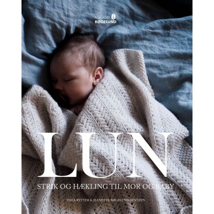Image of   LUN - strik og hækling til mor og baby - Bog af Jeanette Bøgelund Bent