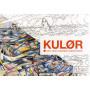 KULØR - Mal med danske kunstnere - Malebog af Signe Schmidt-Jørgensen og Mette Lion Halbæk