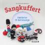 Sangkuffert - Hæklerier til børnesange - Bog af Pia Iskov Meulengracht