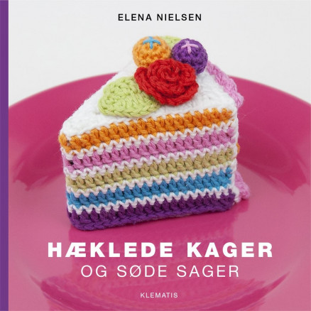 Image of   Hæklede kager og søde sager - Bog af Elena Nielsen