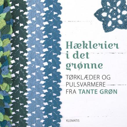 Image of   Hæklerier i det grønne - Bog af Tante Grøn