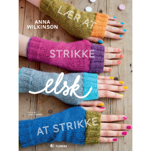 Lær at strikke, elsk at strikke - Bog af Anna Wilkinson