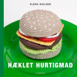 Hæklet hurtigmad - Bog af Elena Nielsen