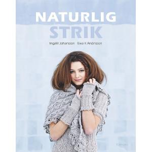 Naturlig strik - Bog af Ingalill Johansson
