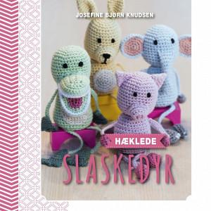 Hæklede slaskedyr - Bog af Josefine Bjørn Knudsen