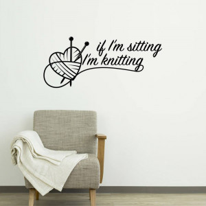 Wallsticker If I'm sitting 35x85 cm