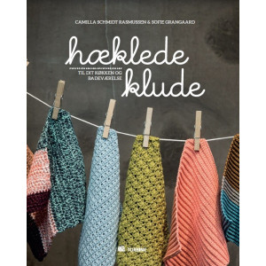 Hæklede klude - Bog af Camilla S. Rasmussen og Sofie Grangaard