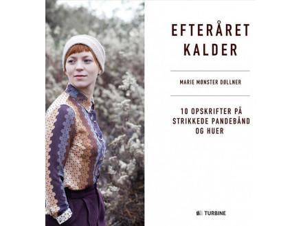Image of   Efteråret kalder - Bog af Marie Mønster Døllner