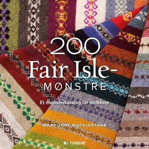 200 Fair Isle-mønstre - Bog af Mary Jane Mucklestone