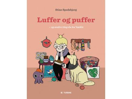 Image of   Luffer og Puffer - og andre ting du ku hækle - Bog af Stine Spedsbjer