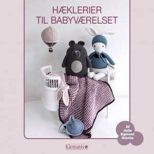 Hæklerier til babyværelset - Bog af Julie Egmont Glarbo