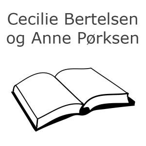 Cecilie Bertelsen og Anne Pørksen Bøger
