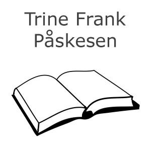 Trine Frank Påskesen Bøger
